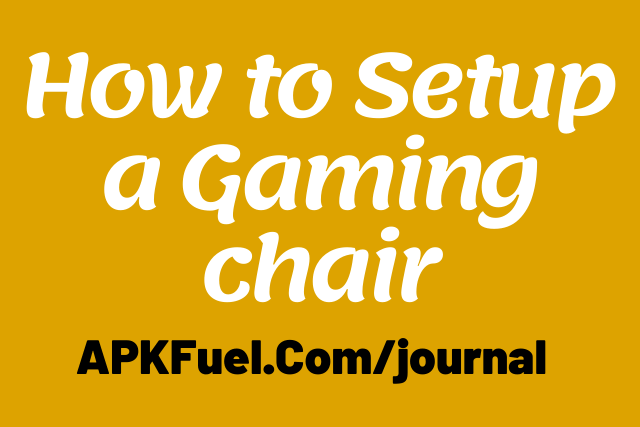 How to Setup a Gaming chair