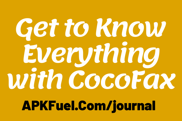 Get to Know Everything with CocoFax