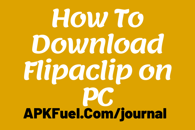 How To Download Flipaclip on PC