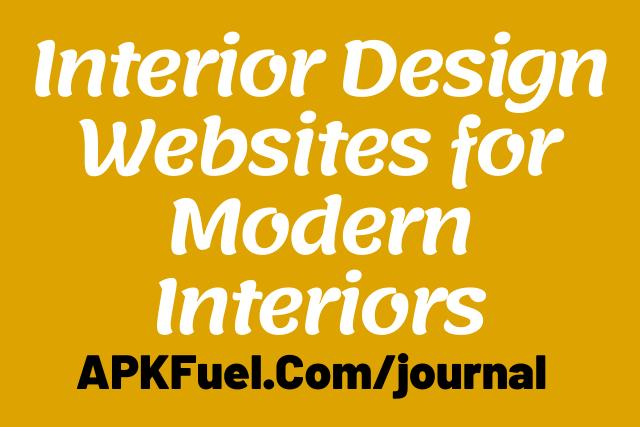 Interior Design Websites for Modern Interiors