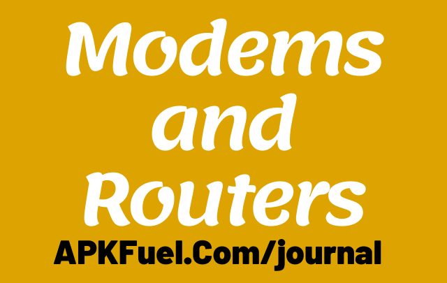 https://apkfuel.com/journal/modems-and-routers/