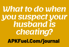 What to do when you suspect your husband is cheating?