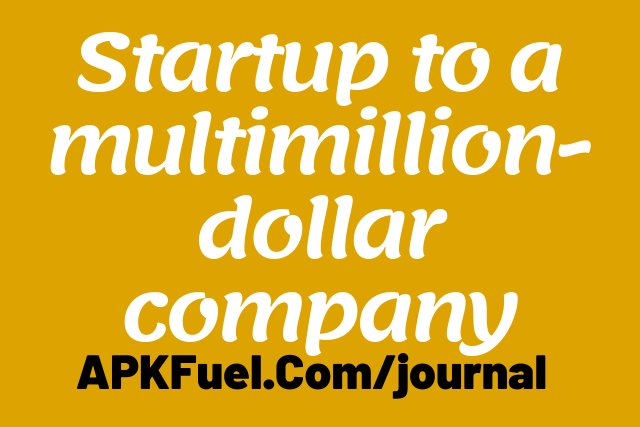 From a startup to a multimillion-dollar company - hardships are inevitable 1