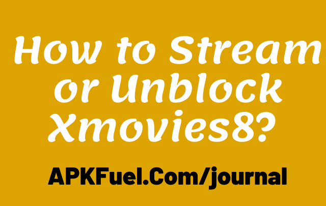 How-to-stream-or-unblock-xmovies8