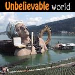 unbeliveable world